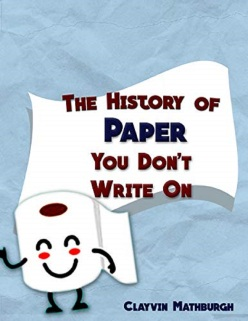 The History of Paper You Don't Write On 1200 plus