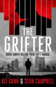 The Grifter by Ali Gunn and Sean Campbell